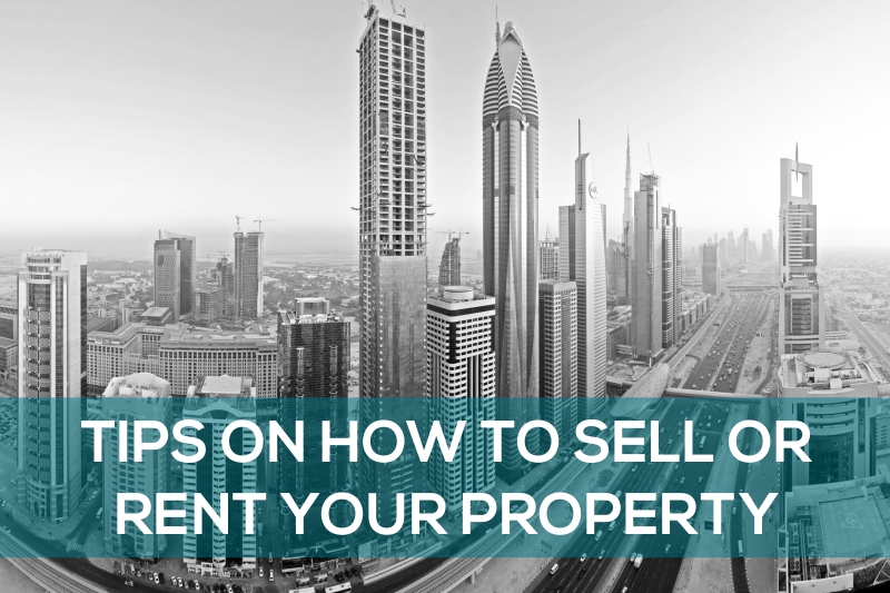 Tips on how to sell or rent your property
