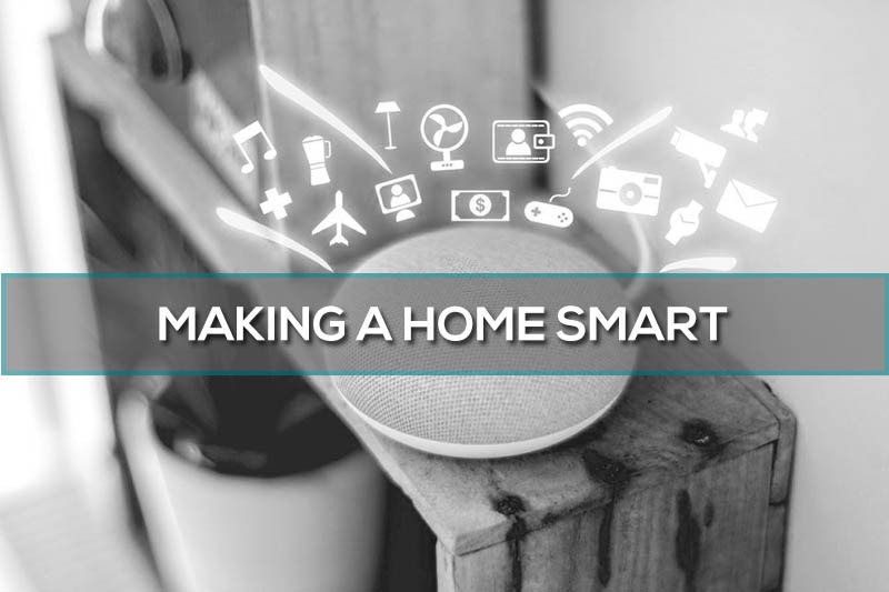 Making a home smart