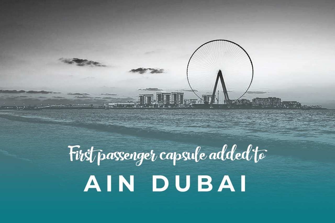 First passenger capsule added to Ain Dubai, the world's largest ferris wheel